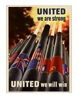 United We Are Strong - Reproduction Vintage World War II US Propaganda Poster