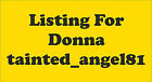Listing for Donna tainted_angel81