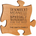 """Personalized """"{Family} Means You Are A Part Of Something Special & Wonderful"""