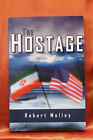 The Hostage by Robert Melley