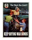 The Sky's the Limit -  WWII US Propaganda Poster
