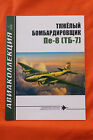 Petlyakov Pe-8 , Soviet 4 Engine Bomber, Russian Text, 32 pages