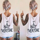 """ I hate everyone"" Letter Printed Ladies Sleeveless Vest T-shirts Summer New"