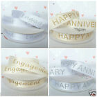 Happy Anniversary / Engagement Ribbons cream or white glittery 15mm per metre