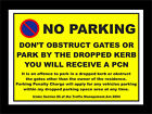 NO PARKING DON'T OBSTRUCT / PARK BY DROPPED KERB COUNCIL/POLICE TRAFFIC ACT sign