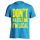 Clearance -- Don't Hassle Me I'm Local Funny Aqua Youth T-Shirt