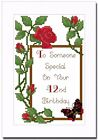40th, 41st, 42nd, 43rd or 44th ROSE BIRTHDAY CARD - CROSS STITCH KIT