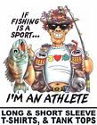 IF FISHING IS A SPORT I'M AN ATHLETE FISH ROD REEL HOOK FUNNY T-SHIRT 16