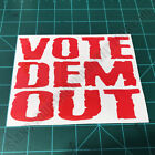 Vote Dem Out Patriotic Conservative American Second Amendment Decal Sticker
