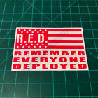 RED Remember Everyone Deployed Flag Patriotic Second Amendment Decal Sticker
