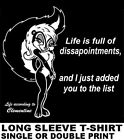 LIFE ACCORDING TO CLEMENTINE ADDED YOU TO MY DISSAPOINTMENTS LIST SKUNK T-SHIRT