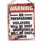 Trespassers Will Be Shot Metal Wall Sign Plaque Art Warning Caution Safety Funny