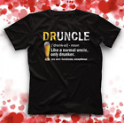 Druncle Beer Funny Fun T Shirt Drunk Uncle Gifts druncle definition shirt