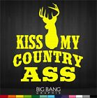 Kiss My Country Ass Funny Decal Sticker Redneck Hillbilly Trailer Park Fabulous