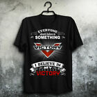 Everyone/Should Believe In/Something/Victory Motorcycles Men's T-shirt $15.99 USD on eBay