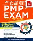 Pmp Exam: Quick Reference Guide -Fast Track. 300 Questions With Answers