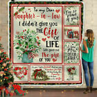 To My Dear Daughter in Law I Didn't Give You the Gift of Life Fleece Blanket